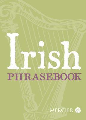 Irish Phrasebook | Mercier Press - Niall Callan | Charlie Byrne's