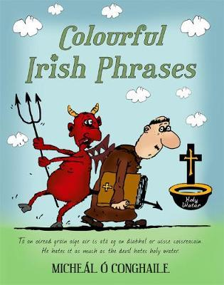 Colourful Irish Phrases | Micheál Ó Conghaile | Charlie Byrne's