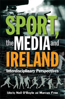 Sport, Media, and Ireland – Interdisciplinary Perspectives | Edited by Neil O'Boyle and Marcus Free | Charlie Byrne's