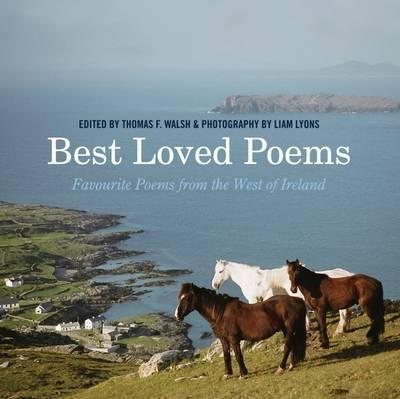 Best Loved Poems From The West of Ireland | Edited by Thomas F. Walsh | Charlie Byrne's