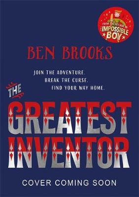 The Greatest Inventor | Ben Brooks | Charlie Byrne's