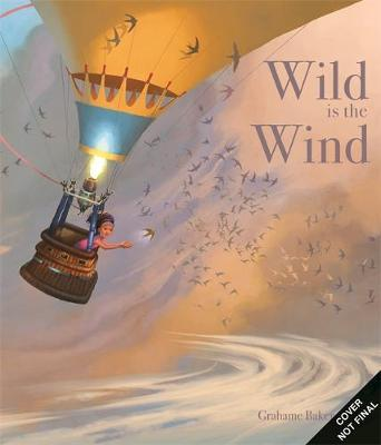 Wild Is The Wind | Grahame Baker-Smith | Charlie Byrne's