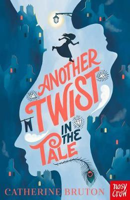 Catherine Bruton | Another Twist in the Tale | 9781788005999 | Daunt Books