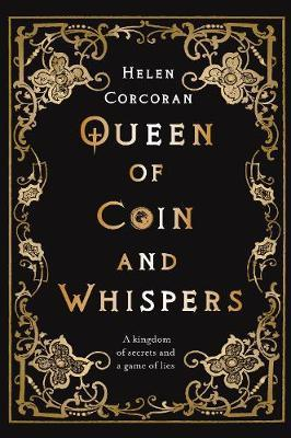 Helen Corcoran | Queen of Coin and Whispers | 9781788491181 | Daunt Books
