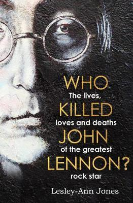 Who Killed John Lennon | Lesley-Ann Jones | Charlie Byrne's