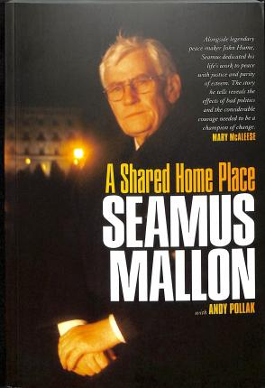 A Shared Home Place | Seamus Mallon | Charlie Byrne's