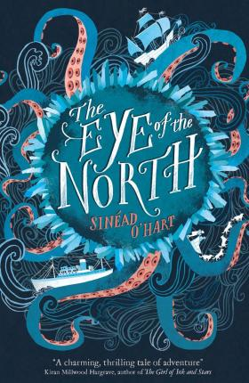 Sinéad O'Hart | The Eye of the North | 9781847159410 | Daunt Books