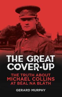 The Great Cover-up by Gerard Murphy