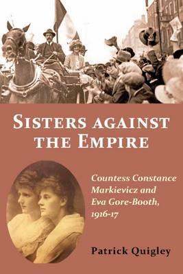Sisters Against The Empire | Patrick Quigley | Charlie Byrne's