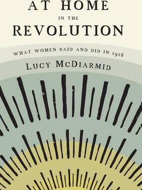 Lucy McDiarmid | At Home in the Revolution | 9781908996749 | Daunt Books