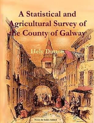 Hely Dutton | A Statistical and Agricultural Survey of the County of Galway | 9781909906051 | Daunt Books