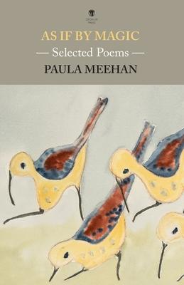 As If By Magic: Selected Poems | Paula Meehan | Charlie Byrne's