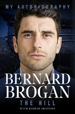 The Hill – My Autobiography | Bernard Brogan | Charlie Byrne's