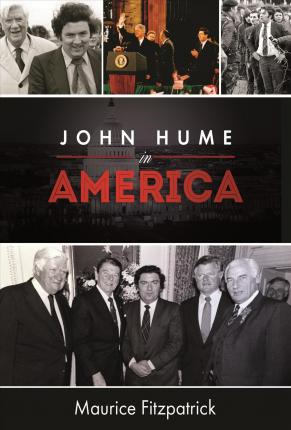John Hume In America | Maurice Fitzpatrick | Charlie Byrne's