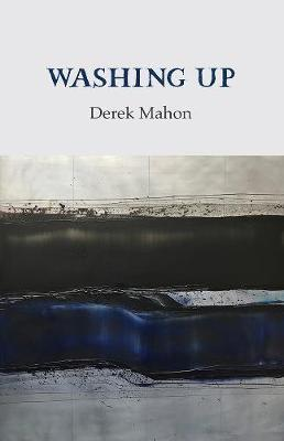Washing Up | Derek Mahon | Charlie Byrne's