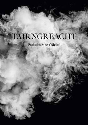 Prionsias Mac a' Bhaird | Tairngreacht | 9781999802967 | Daunt Books
