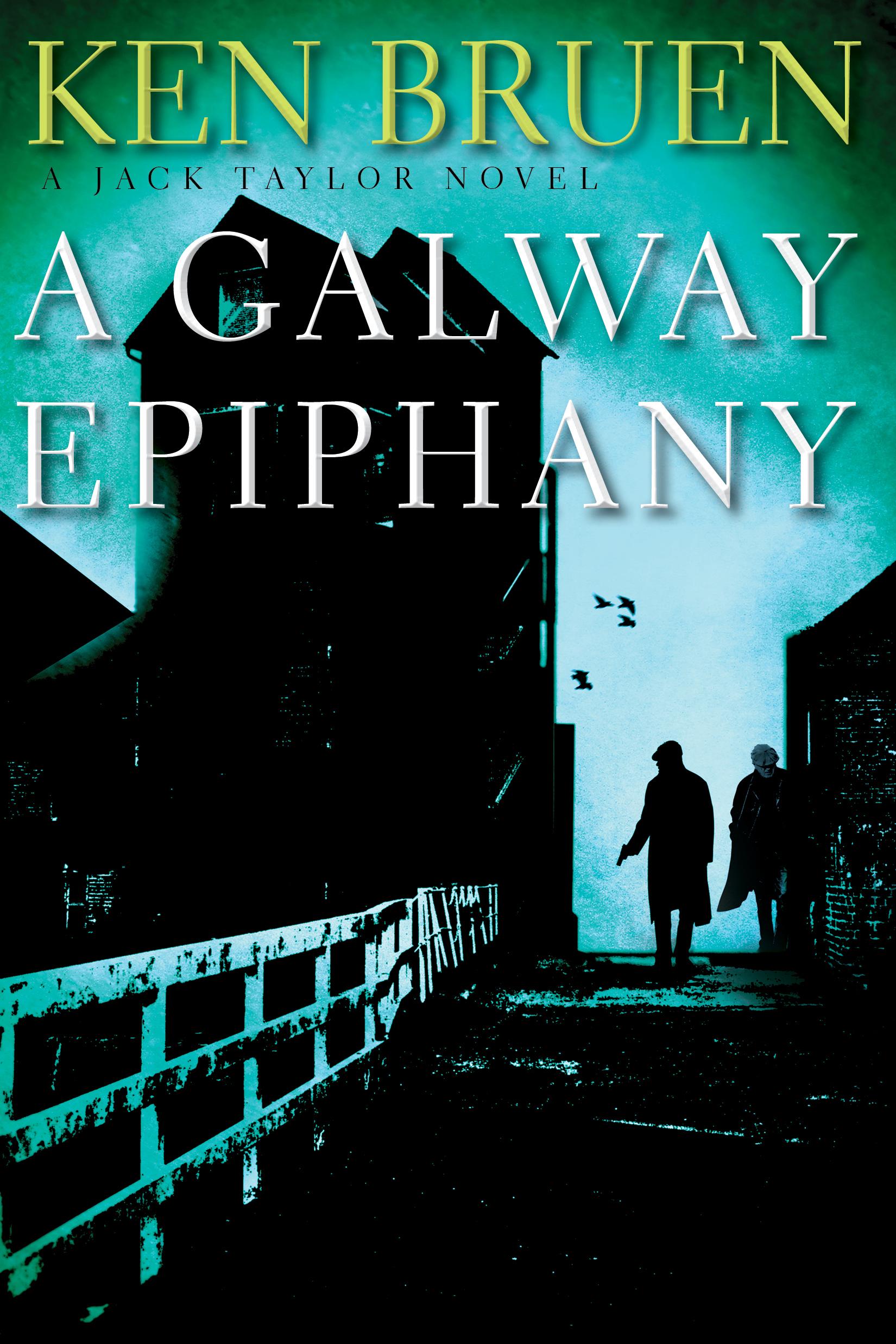 A Galway Epiphany – A Jack Taylor Novel | Ken Bruen | Charlie Byrne's