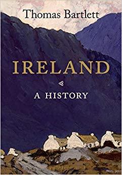 Ireland : A History | Thomas Bartlett | Charlie Byrne's
