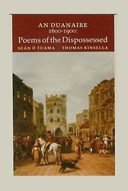 An Duanaire 1600-1900 – Poems of the Disposessed | Seán Ó Tuama and Thomas Kinsella | Charlie Byrne's