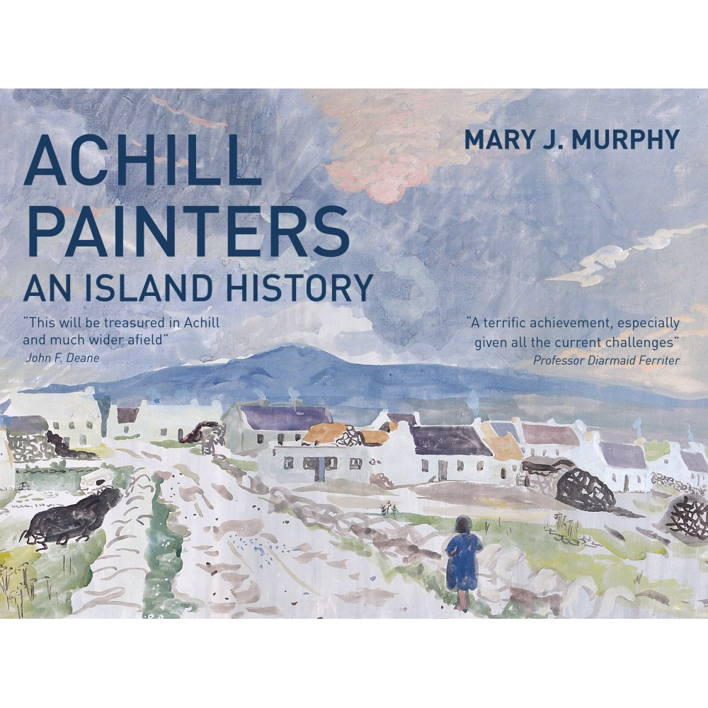 Achill Painters – An Island History | Mary J. Murphy | Charlie Byrne's