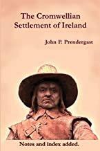 The Cromwellian Settlement of Ireland | John P. Prendergast | Charlie Byrne's