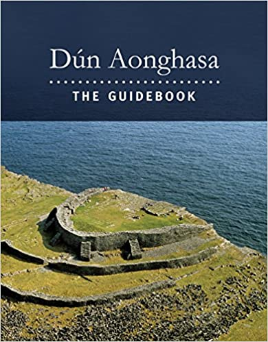 Dún Aonghasa: The Guidebook | Claire Cotter | Charlie Byrne's