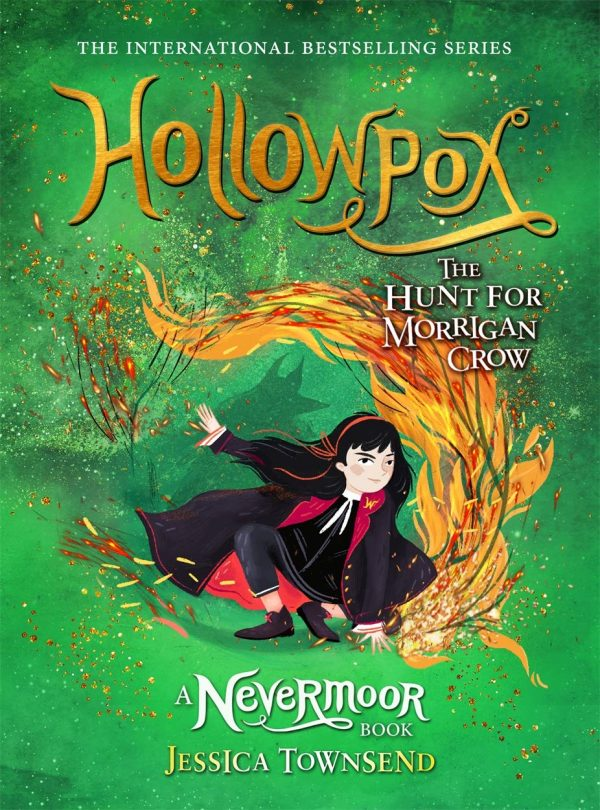 Hollowpox : The Hunt For Morrigan Crow by Jessican Townsend