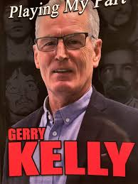 Playing My Part | Gerry Kelly | Charlie Byrne's