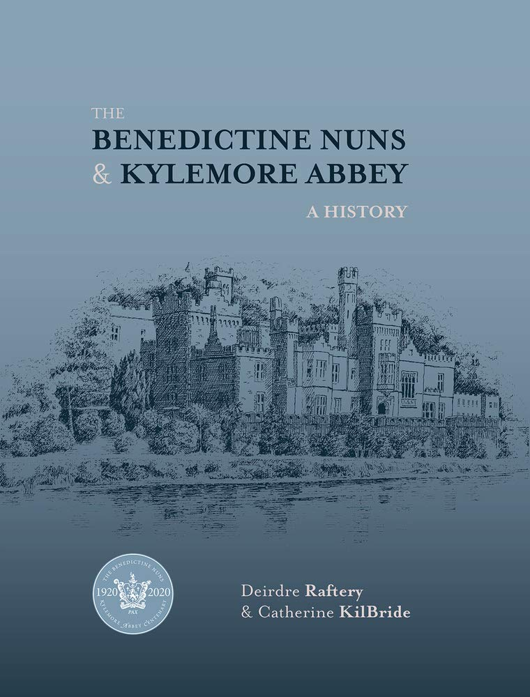 The Bendictine Nuns and Kylemore Abbey | Deirdre Raftery and Catherine Kilbride | Charlie Byrne's