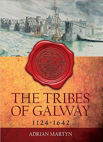The Tribes of Galway 1124-1642 | Adrian Martyn | Charlie Byrne's