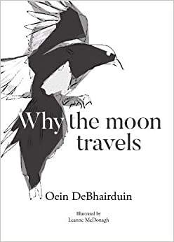 Why The Moon Travels | Oein DeBhairduin | Charlie Byrne's
