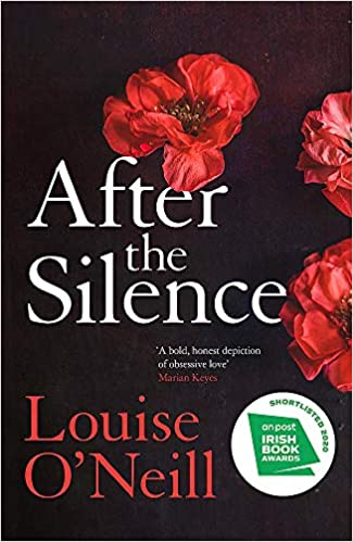 After The Silence | Louise O'Neill | Charlie Byrne's