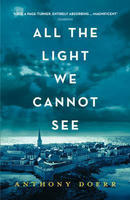 Anthony Doerr | All the Light We Cannot See | 9780008138301 | Daunt Books