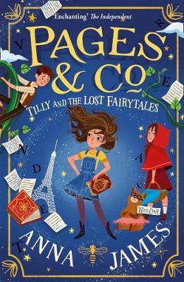 Anna James | Pages & Co -Tilly and the Lost Fairytales | 9780008229917 | Daunt Books