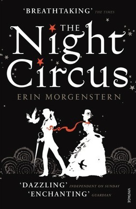 Erin Morgenstern | The Night Circus | 9780099554790 | Daunt Books