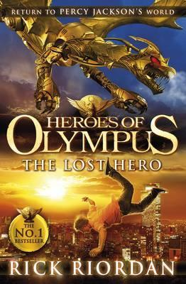 Heroes of Olympus: The Lost Hero | Rick Riordan | Charlie Byrne's