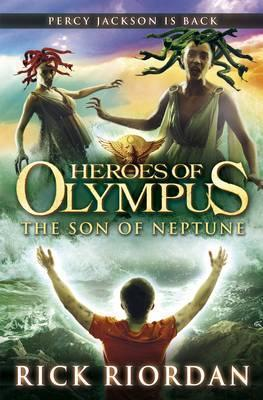 Rick Riordan | Heroes of Olympus: The Son of Neptune | 9780141335735 | Daunt Books