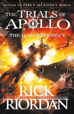 Rick Riordan | The Trialls of Apollo: The Dark Prophecy | 9780141363967 | Daunt Books