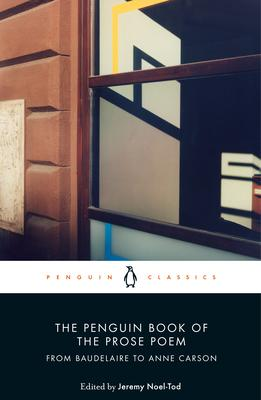 The Penguin Book of the Prose Poem | Edited by Jeremy Noel-Tod | Charlie Byrne's