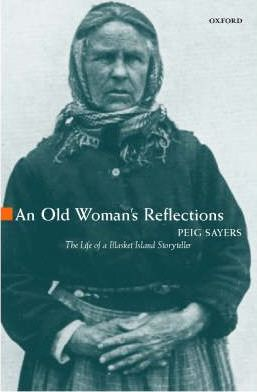 An Old Woman's Reflections | Peig Sayers | Charlie Byrne's