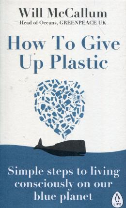 How To Give Up Plastic | Will McCallum | Charlie Byrne's