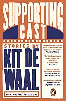 Kit De Waal | Supporting Cast | 9780241973424 | Daunt Books