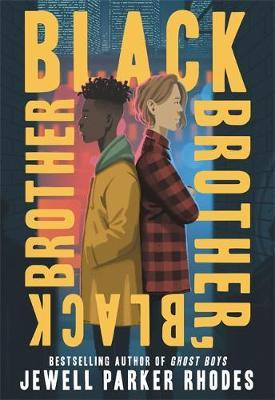 Jewell Parker Rhodes | Black Brother