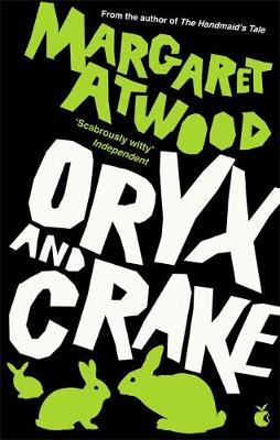 Margaret Atwood | Oryx and Crake | 9780349004068 | Daunt Books
