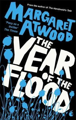 Margaret Atwood | Year of the Flood | 9780349004075 | Daunt Books