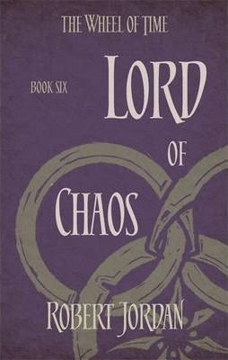 Robert Jordan | Lord of Chaos | 9780356503875 | Daunt Books