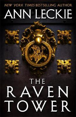 The Raven Tower by Ann Leckie