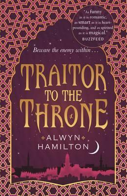 Traiter To The Crown | Alwyn Hamilton | Charlie Byrne's
