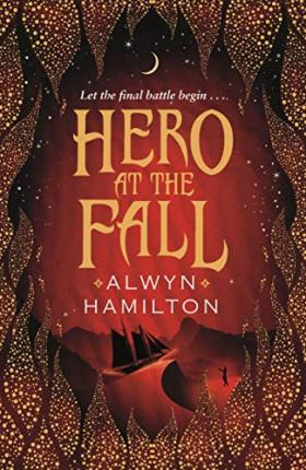 Hero of the Fall | Alwyn Hamilton | Charlie Byrne's