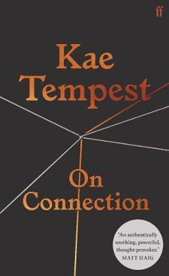 On Connection | Kae Tempest | Charlie Byrne's
